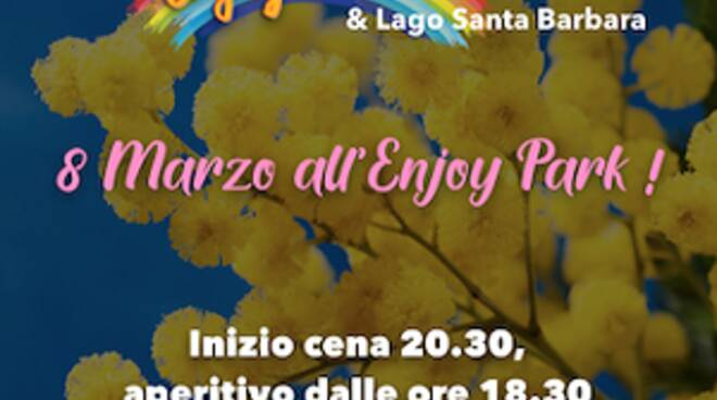 8 marzo enjoy park san miniato