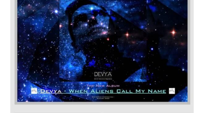 """White Dolphin Records presenta il nuovo album di Devya : \""""When Aliens Call My Name\"""""""