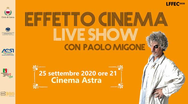 Effetto Cinema Live Show mostra Lucca Film Festival