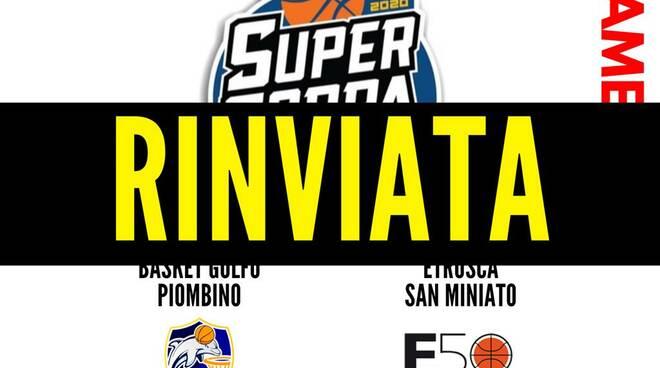 Golfo Piombino Etrusca San Miniato rinvio Supercoppa serie B