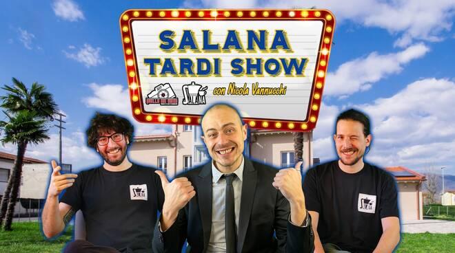 Salana-tardi-show