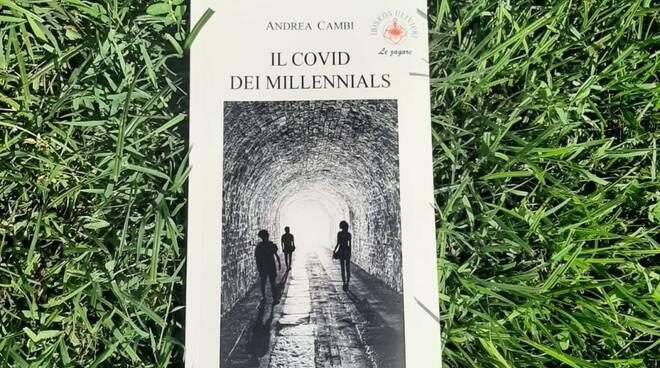 Andrea Cambi Il Covid dei millennials