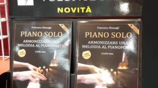 """""""Piano Solo: armonizzare una melodia al pianoforte"""", il nuovo libro del pianista lucchese Francesco Massagli edito dalla casa editrice Volontè & Co."""