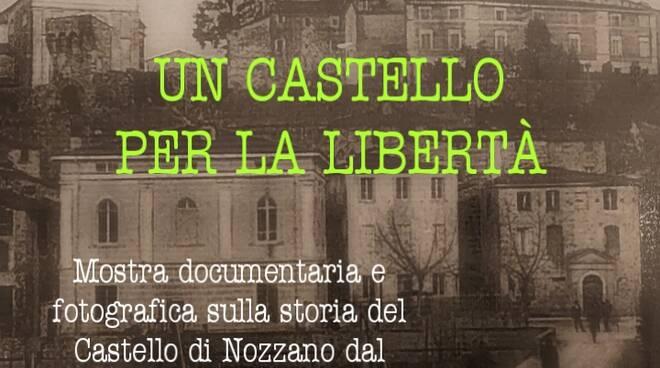 mostra Nozzano Un castello per la libertà